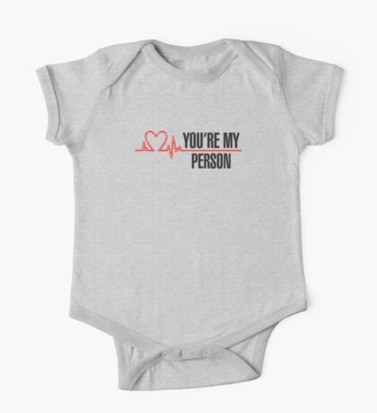 Grey's Anatomy -  You're My Person One Piece - Short Sleeve