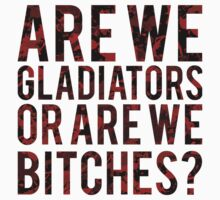 "Scandal - ""Are we gladiators or are we bitches?"" Kids Tee"