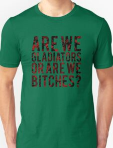 """Scandal - """"Are we gladiators or are we bitches?"""" T-Shirt"""