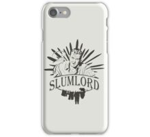 Slumlord iPhone Case/Skin