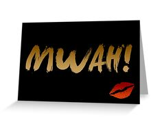 Mwah! Greeting Card