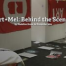 Art+Mel: Behind the Scenes by Redbubble Community  Team