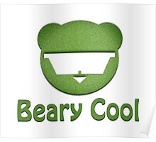 Beary Cool Poster
