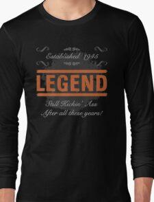 1945 Legend Kicking Ass Long Sleeve T-Shirt