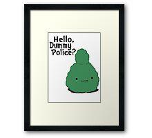 Dummy Police Framed Print