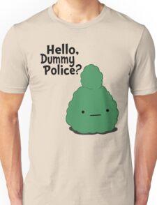 Dummy Police Unisex T-Shirt