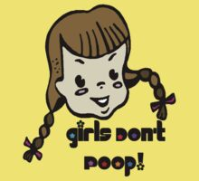 Girls Don't Poop Kids Clothes