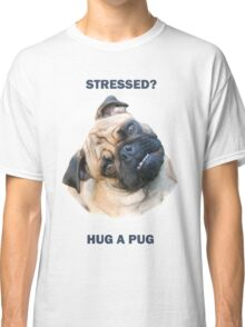 Pug Stress Relief Classic T-Shirt