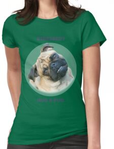 Pug Stress Relief Womens Fitted T-Shirt