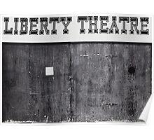 Liberty Theatre Poster