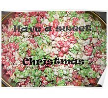 Have a Sweet Christmas,card Poster