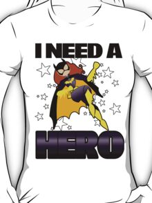 I Need a Batgirl T-Shirt