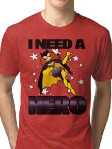 I Need a Batgirl Tri-blend T-Shirt