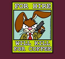 Will Kill for Coffee Unisex T-Shirt