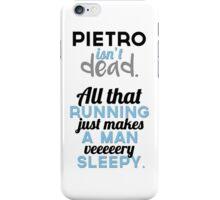 Pietro Maximoff isn't... iPhone Case/Skin
