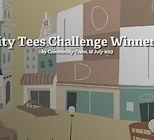 City Tees Challenge Winners! by Redbubble Community  Team