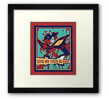 GIVE ME YOUR BLOOD Framed Print