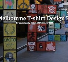 TEES: A Melbourne T-shirt Design Exhibition by Redbubble Community  Team