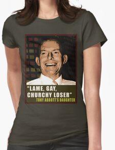 Lame, Gay, Churchy Loser T-Shirt