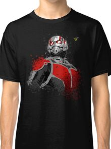 That's how you get ANTS! Classic T-Shirt