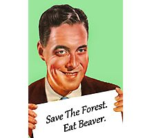 Save The Forest Photographic Print