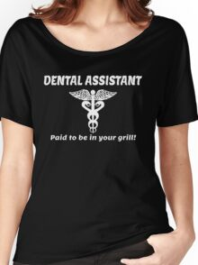 DENTAL ASSISTANT Women's Relaxed Fit T-Shirt