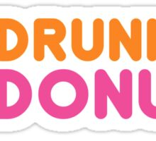 DRUNKEN DONUTS Sticker