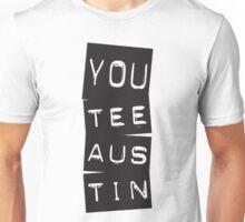You Tee Austin Unisex T-Shirt