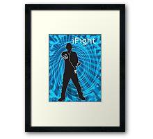 i Fight Framed Print
