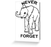 Baby Elephant Never Forget Funny TShirt Epic T-shirt Humor Tees Cool Tee Greeting Card