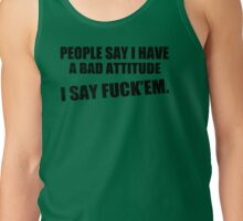 Bad Attitude Funny TShirt Epic T-shirt Humor Tees Cool Tee Tank Top
