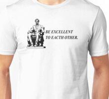 Be Excellent TShirt Epic T-shirt Humor Tees Batman Cool Tee Unisex T-Shirt