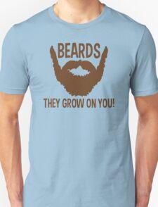 Beards They Grow On You Funny TShirt Epic T-shirt Humor Tees Cool Tee Unisex T-Shirt