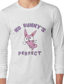 """Easter """"No Bunny's Perfect"""" Long Sleeve T-Shirt"""
