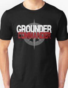 Grounder Commander T-Shirt