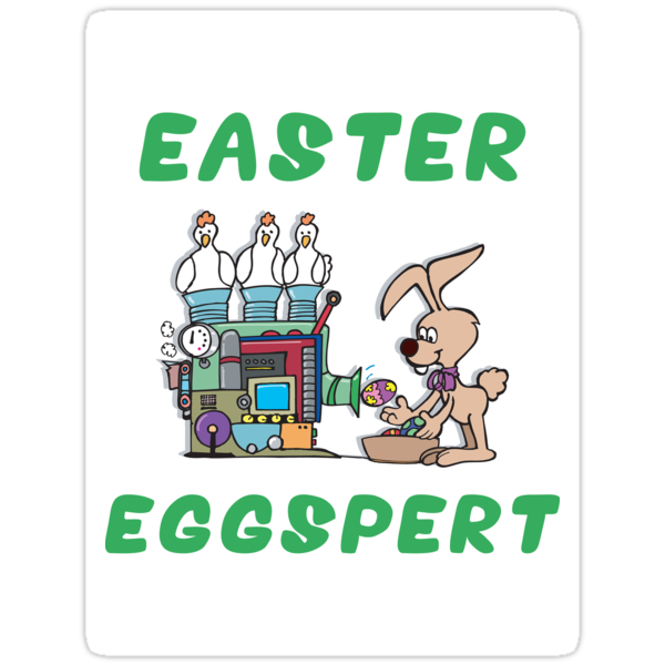 "Happy Easter ""Easter Eggspert"" by HolidayT-Shirts"