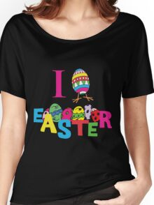 "Easter ""I Love Easter"" Women's Relaxed Fit T-Shirt"