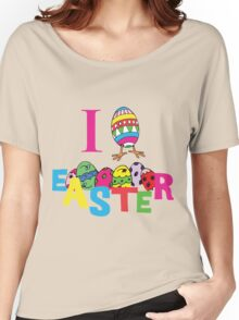 """Easter """"I Love Easter"""" Women's Relaxed Fit T-Shirt"""