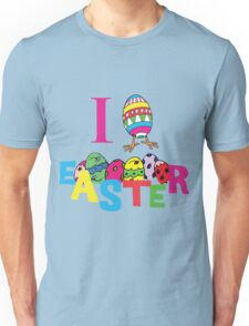 "Easter ""I Love Easter"" Unisex T-Shirt"
