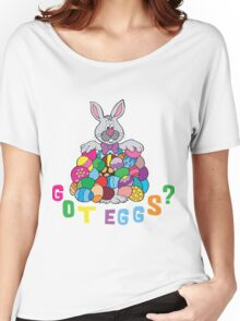 "Happy Easter ""Got Eggs"" Women's Relaxed Fit T-Shirt"
