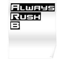 Always Rush B Poster