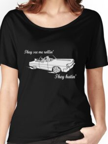 Dungeon Rider - They see me rollin' Women's Relaxed Fit T-Shirt