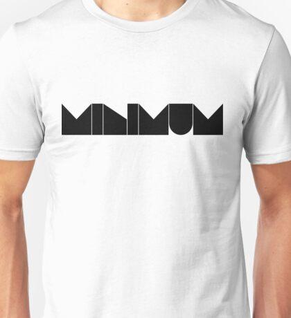 minimum. Unisex T-Shirt