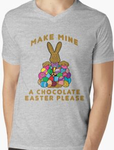 "Easter ""Make Mine A Chocolate Easter Please"" Mens V-Neck T-Shirt"