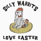 "Funny Easter Bunny ""Silly Wabbits Love Easter"" by HolidayT-Shirts"