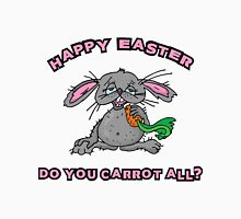 "Happy Easter ""Do You Carrot All?"" Unisex T-Shirt"