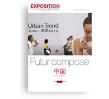 "Affiche - Expo Chine ""Futur composé"" - White Metal Print"