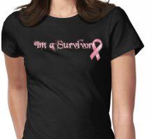 Im a Survivor Womens Fitted T-Shirt