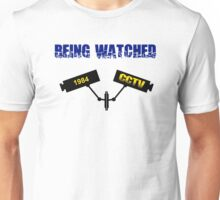 1984 Being Watched Unisex T-Shirt