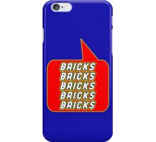 Bricks Bricks Bricks Bricks Bricks, Bubble-Tees.com iPhone Case/Skin